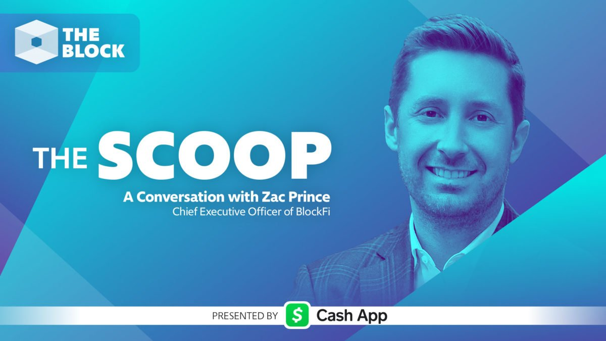 A conversation with Zac Prince, Founder, CEO, BlockFi - The