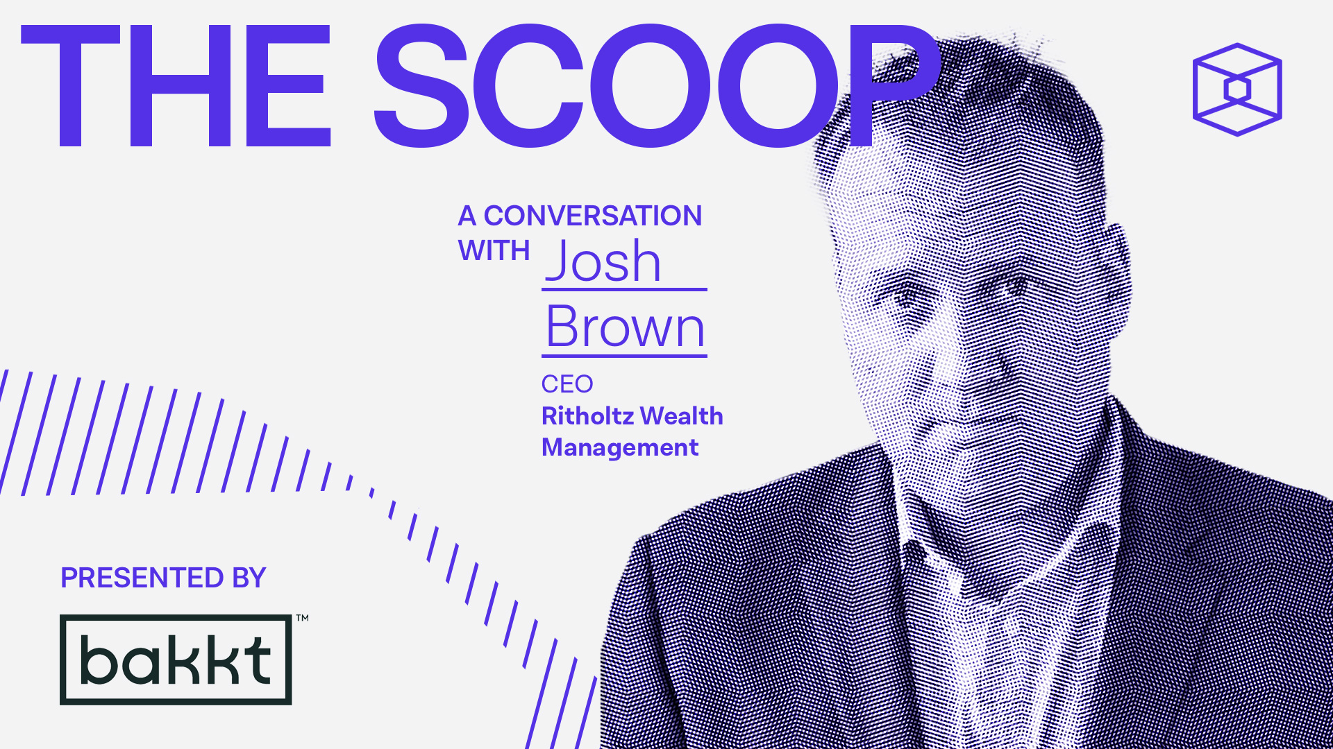Downtown Josh Brown on bitcoin, wealth management, and the big risk in the market