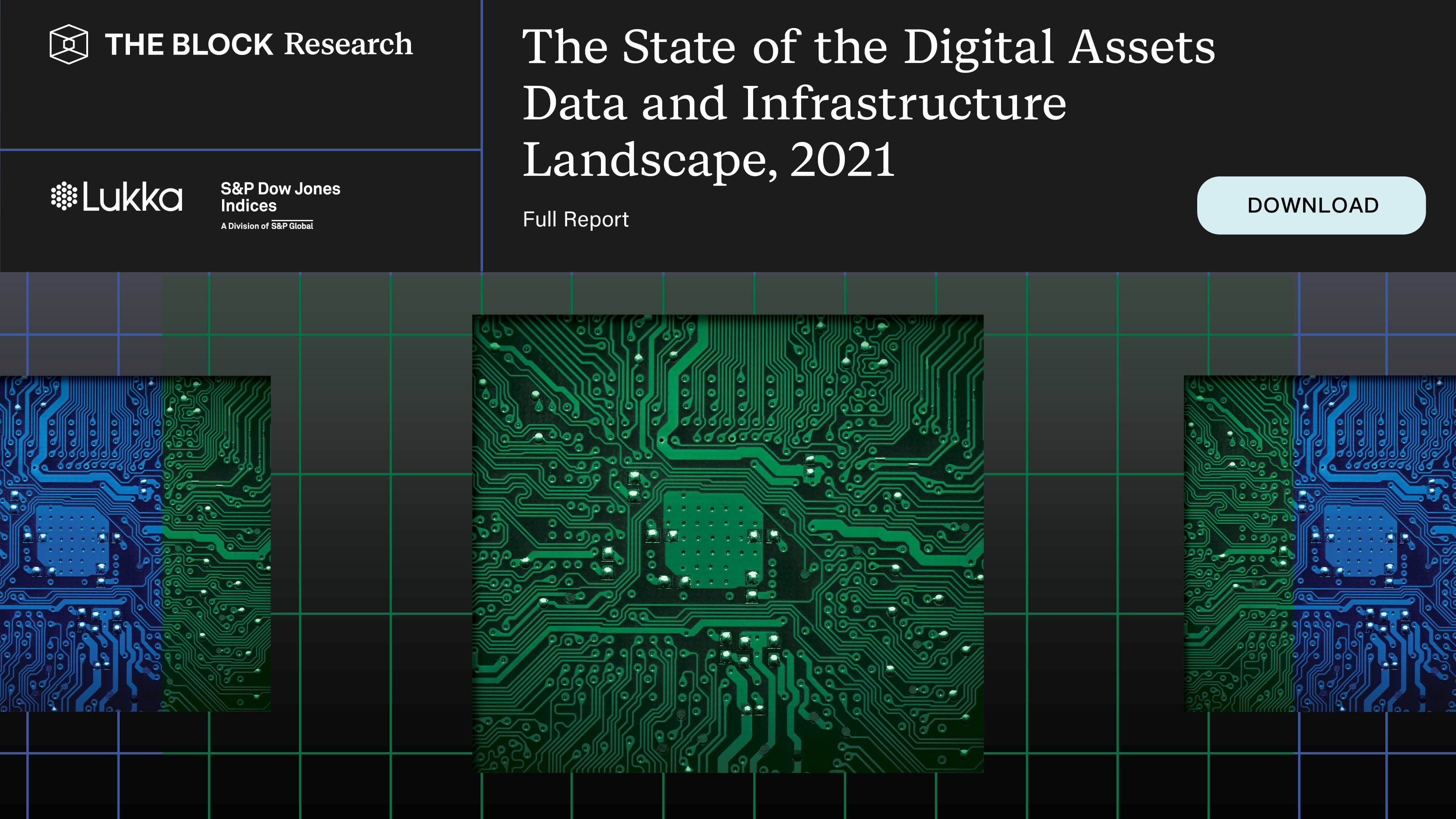 The State of the Digital Assets Data and Infrastructure Landscape, 2021