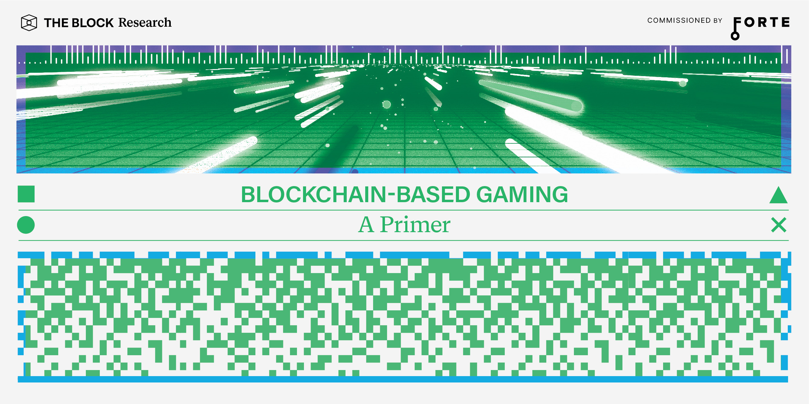 Blockchain-Based Gaming: A Primer — Brought to you by Forte